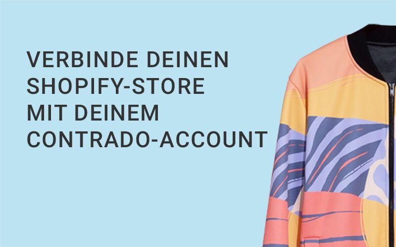 Verbinde deinen Contrado Account mit Shopify
